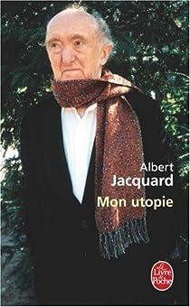 Mon utopie par Jacquard