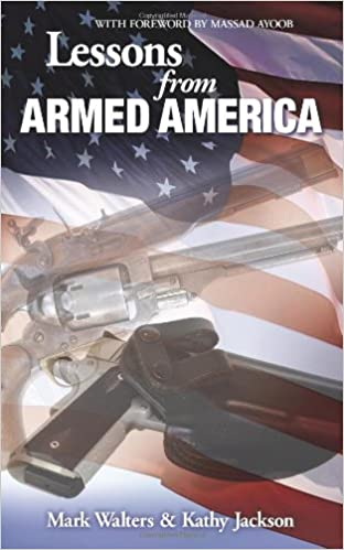 Lessons from armed america kathy jackson mark walters massad lessons from armed america kathy jackson mark walters massad ayoob 9781453685556 amazon books fandeluxe PDF