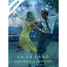 Emma Stone Interview: La La Land