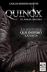 Saga Quinox. La historia que inspiró la saga (Spanish Edition)