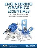 Engineering Graphics Essentials Fifth Edition