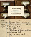 #1: The Card Catalog: Books, Cards, and Literary Treasures