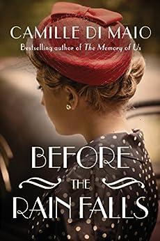 Before the Rain Falls: A Novel by [Maio, Camille Di]