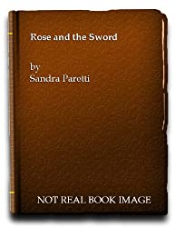 Rose and the Sword