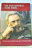 Front cover for the book Un encuentro con Fidel by Fidel Castro