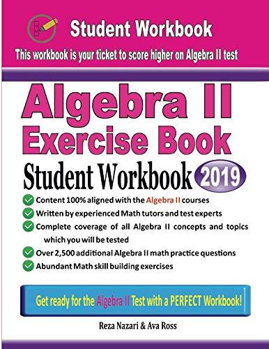 Algebra II Exercise Book: Student Workbook (Algebra 2 Workbook Answer Key)