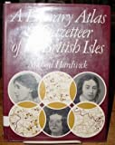 Literary Atlas and Gazetteer of the British Isles, Hardwick, Michael, 0810320045