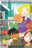 Affirmative Discipline, Theresa M. Sull, 1466952784