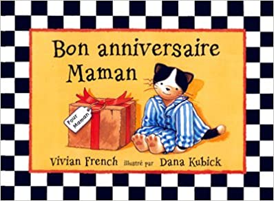 Bon Anniversaire Maman Amazon Ca French Vivian Books