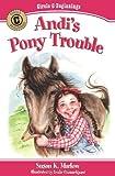 Andi's Pony Trouble, Susan K. Marlow, 0825441811