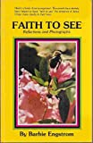 Faith to See, Barbie Engstrom, 0932210007