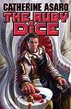 The Ruby Dice (Skolian Empire)