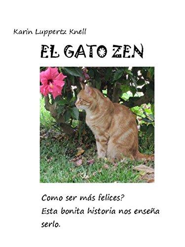 El Gato Zen: Un libro filosófico para niños y adultos (Spanish Edition) by