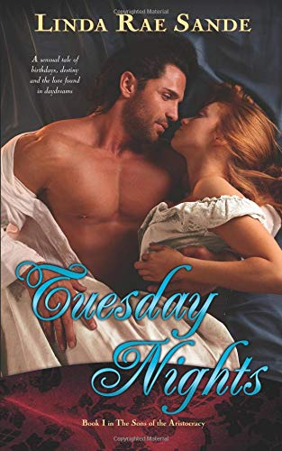 Tuesday Nights (The Sons of the Aristocracy) (Volume 1) PDF