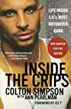 img - for Inside the Crips: Life Inside L.A.'s Most Notorious Gang book / textbook / text book