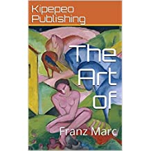 The Art of: Franz Marc