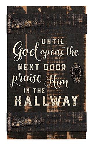 Until God Opens Next Door Praise Him 14 x 24 Inch Solid Pine Wood Barn Door Wall Plaque - Mall America Of Open