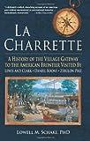 La Charrette, Lowell Schake, 1583484833