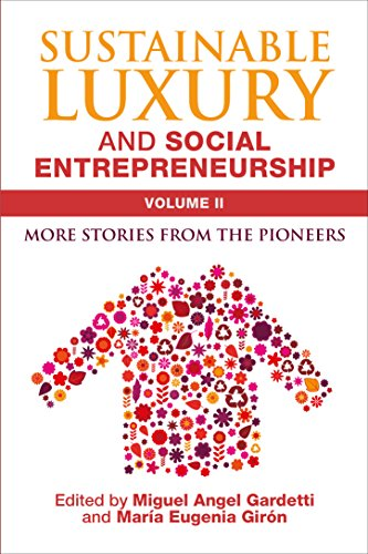 Sustainable Luxury and Social Entrepreneurship Volume II ()