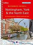 Nottingham, York & the North East: Waterways Guide 6 (Collins Nicholson Waterways Guides)