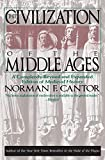 The Civilization of the Middle Ages: A Completely Revised and Expanded Edition of Medieval History