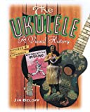 The Ukulele, Jim Beloff, 0879304545