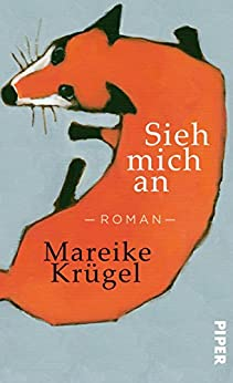 Download for free Sieh mich an: Roman