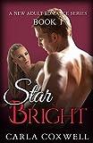 Star Bright – Book 1 (Star Bright New Adult Romance Series)
