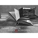 Lesen & Schreiben - Eine Liebeserklärung an die Welt der Bücher