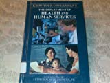 img - for Department of Health and Human Services (Know Your Government) book / textbook / text book