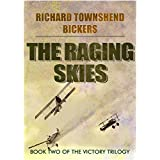 The Raging Skies (The Victory Trilogy)