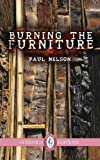 Burning the Furniture, Paul Nelson, 1550719033