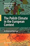 Front cover for the book The Polish Climate in the European Context: An Historical Overview by Rajmund Przybylak
