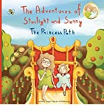 img - for { [ THE ADVENTURES OF STARLIGHT AND SUNNY: BOOK ONE IN, THE ADVENTURES OF STARLIGHT AND SUNNY SERIES, ?THE PRINCESS PATH?, HOW TO BE TRUE WITH GOOD DEEDS; A F ] } Armstrong Nhp, Ashley Sage-Taylor ( AUTHOR ) Jul-01-2013 Paperback book / textbook / text book