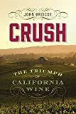 Search : Crush: The Triumph of California Wine