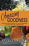 img - for Amazing Goodness book / textbook / text book