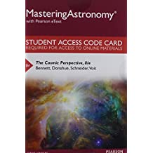 MasteringAstronomy with Pearson eText -- Standalone Access Card -- for The Cosmic Perspective (8th Edition)