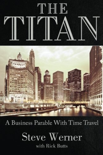 Download The Titan: A Business Parable with Time Travel ebook