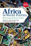 Africa in World Politics, Donald Rothchild and John W. Harbeson, 081334364X