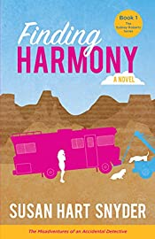 Finding Harmony: The Misadventures of an Accidental Detective (The Sydney Roberts Series Book 1)