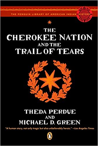 The Cherokee Nation and the Trail of Tears (The Penguin