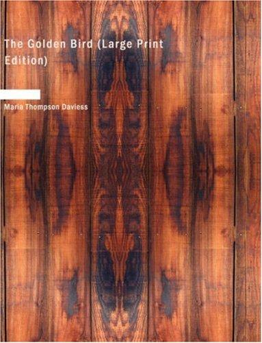 Read Online The Golden Bird (Large Print Edition) ebook