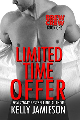 Limited Time Offer (Brew Crew Book 1) (Best Pranks Gone Wrong)