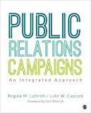 Public Relations Campaigns: An Integrated Approach