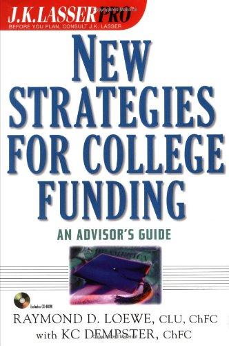 J.K. Lasser Pro New Strategies for College Funding: An Advisor's Guide