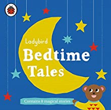 Ladybird Bedtime Tales Audiobook by  Ladybird Narrated by Nigel Pilkington, Gemma Whelan