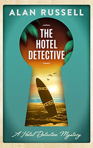 - The Hotel Detective: A laugh-out-loud beachside mystery (A Hotel Detective Mystery Book 1)