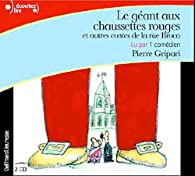Le géant aux chaussettes rouges et autres contes de la rue Broca par Pierre Gripari
