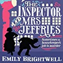 The Inspector and Mrs Jeffries: Mrs Jeffries, Book 1 Audiobook by Emily Brightwell Narrated by Deryn Edwards