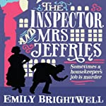 The Inspector and Mrs Jeffries: Mrs Jeffries, Book 1 | Emily Brightwell